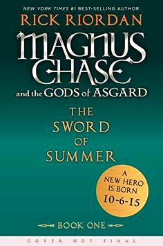 9781423160915: magnus chase and also the gods of asgard, book 1: the sword of summer time - abebooks - ron riordan: 1423160916 able to