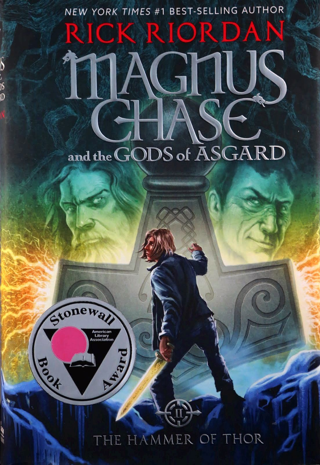 'magnus chase and also the gods of asgard: the hammer of thor' and 'if i had been your girl' win 2017 stonewall children's and youthful adult literature award imprint of Disney Book