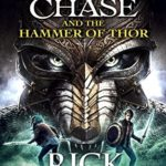 Magnus chase and also the gods of asgard: the hammer of thor by ron riordan review – aaron morrsi