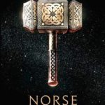 """""""norse mythology"""" by neil gaiman"""
