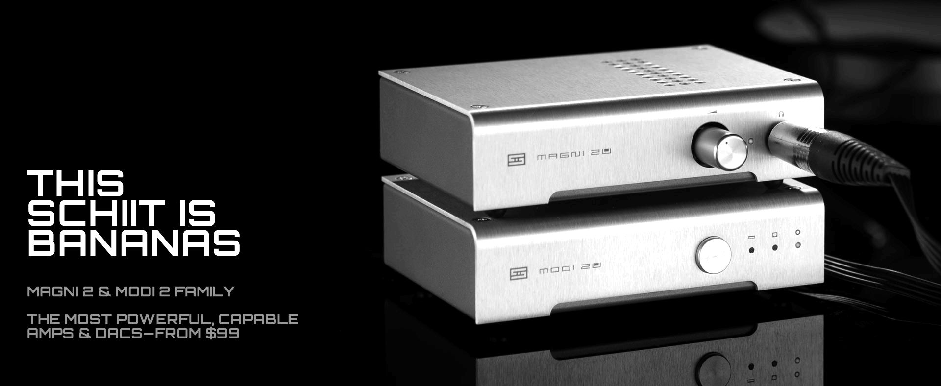 Schiit audio, headphone amps and dacs produced in usa. We most likely
